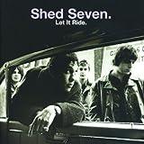 Songtexte von Shed Seven - Let It Ride