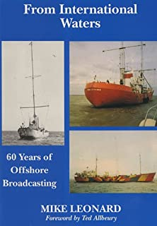 From International Waters: 60 Years of Offshore Broadcasting