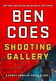 Shooting Gallery: A Dewey Andreas Short Story (Kindle Single) (A Dewey Andreas Novel)
