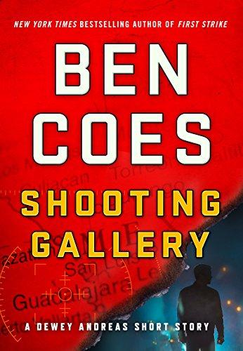 Shooting Gallery: A Dewey Andreas Short Story (Kindle Single) (A Dewey Andreas Novel) (English Edition)
