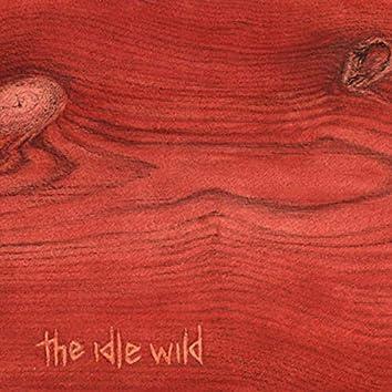 The Idle Wild