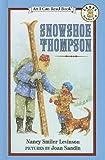 Snowshoe Thompson (I Can Read Books: Level 3)