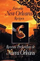 Favorite New Orleans Recipes (American Palate)