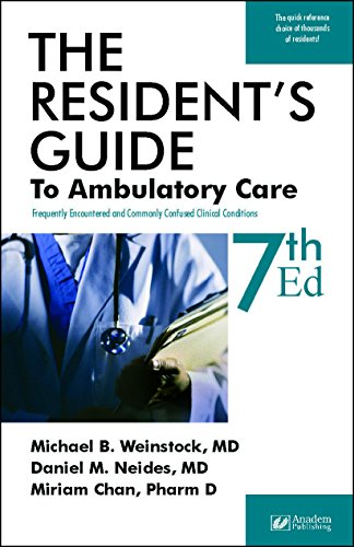 Resident's Guide to Ambulatory Care, 7th ed.