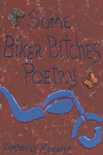 Some Biker Bitches Poetry