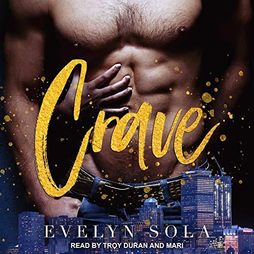 Crave: Clark Family, Book 1