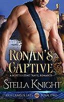 Ronan's Captive: A Scottish Time Travel Romance (Highlander Fate)