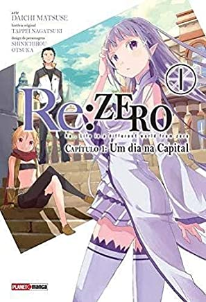 Re. Zero. Um Dia na Capital - Capítulo 1. Volume 1