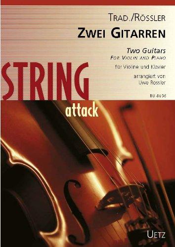Twee gitaren voor viool en piano/twee gitaren voor viool en piano/deux gitaren (partituur en stem) (string attack)