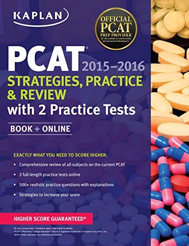 Kaplan PCAT 2015-2016 Strategies, Practice, and Review with 2 Practice Tests: Book + Online (Kaplan Test Prep)