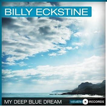 My Deep Blue Dream