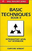 Basic Techniques Book II (Skill Builder Series)