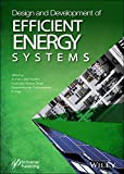 Design and Development of Efficient Energy Systems (Artificial Intelligence and Soft Computing for Industrial Transformation)