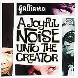 Songtexte von Galliano - A Joyful Noise Unto the Creator