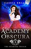 Academy Obscura - The Searing Trials: A Reverse Harem Paranormal Romance