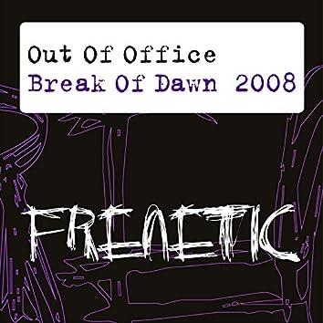 Break of Dawn 2008