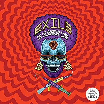 Exile On Coldharbour Lane (The Boxset)