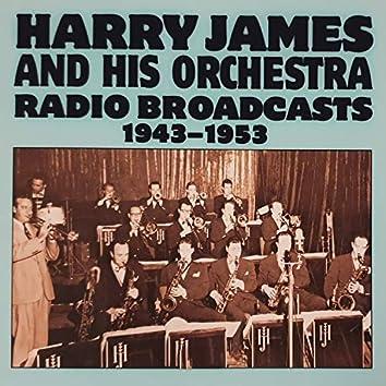 Radio Broadcasts (1943-1953)
