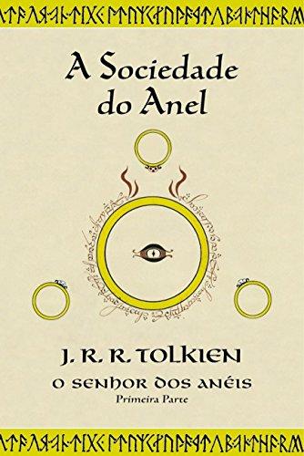 O Senhor dos Anéis: A Sociedade do Anel (Volume 1)