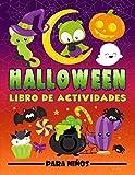 Halloween: Libro de actividades para niños: Un divertido cuaderno de ejercicios para edades de 3 a...