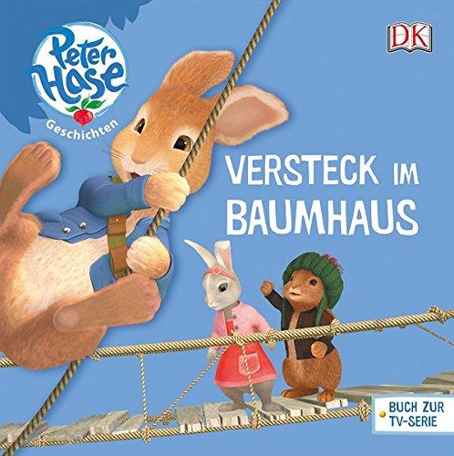 Peter Hase™. Das Versteck im Baumhaus (Peter Hase(TM))