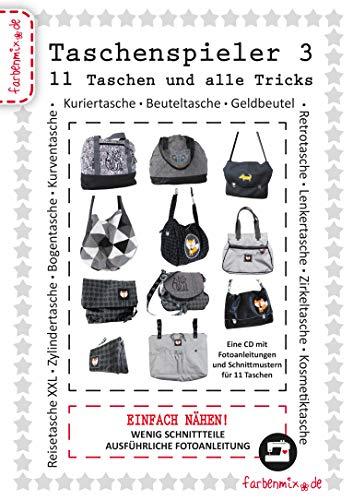 Farbenmix Taschenspieler III - CD mit 11 Schnittmuster + Fotoanleitung für jede Tasche - NEU (CD 3, 2016)