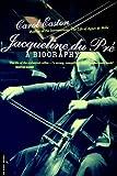 Get 'Jacqueline Du Pré - A Biography' on AmazonUK