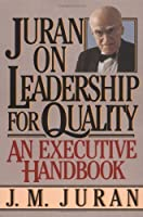 Juran on Leadership For Quality by J. M. Juran(2003-05-09)