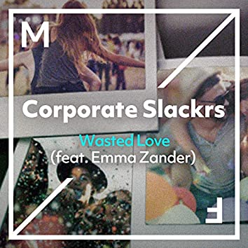 Wasted Love (feat. Emma Zander)