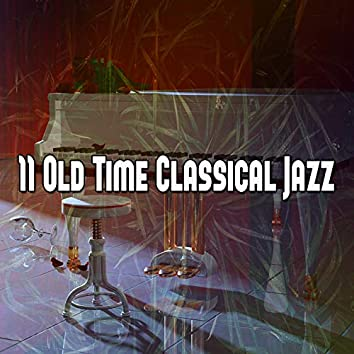 11 Old Time Classical Jazz