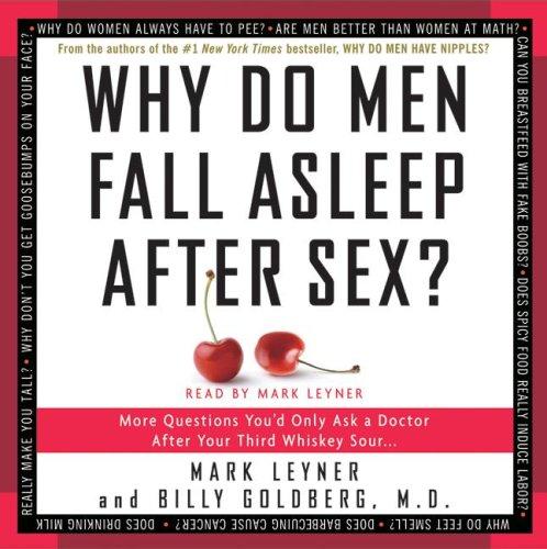 Why Do Men Fall Asleep After Sex Audiobook By Mark Leyner, Billy Goldberg cover art