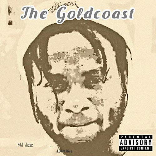 The Goldcoast [Explicit]