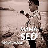 Mama Sed
