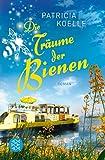 Die Träume der Bienen: Ein Inselgarten-Roman (Die Inselgärten-Reihe, Band 3)