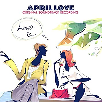 April Love (Original Soundtrack Recording)