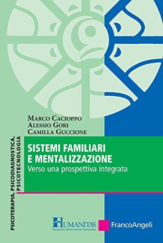 Sistemi familiari e mentalizzazione. Verso una prospettiva integrata