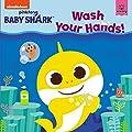 Baby Shark: Wash Your Hands!