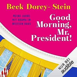 Good Morning, Mr. President! Titelbild
