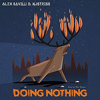 Doing Nothing (Live at the Tower)