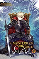 A Mysterious Job Called Oda Nobunaga, Vol. 1 (light novel) (A Mysterious Job Called Oda Nobunaga (light novel), 1)