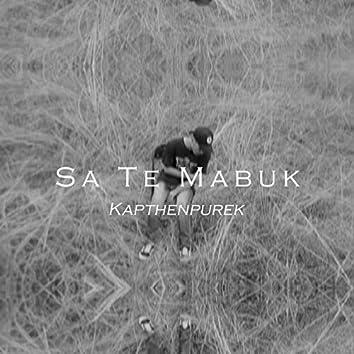 Sa Te Mabuk