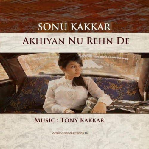 Sonu Kakkar & Tony Kakkar