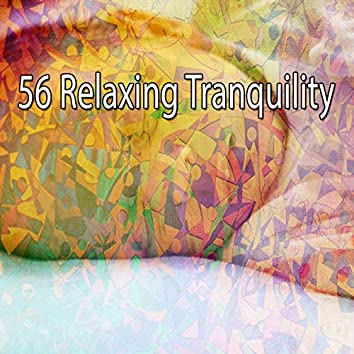 56 Relaxing Tranquility