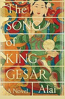 The Song of King Gesar (Canongate Myths Book 6) (English Edition) par [Alai, Howard Goldblatt, Sylvia Li-chun Lin]
