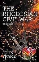 The Rhodesian Civil War 1966-1979