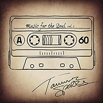 Music For The Soul Volume 1