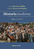 Historia Moderna. Siglos XV al XIX (El libro universitario - Manuales)