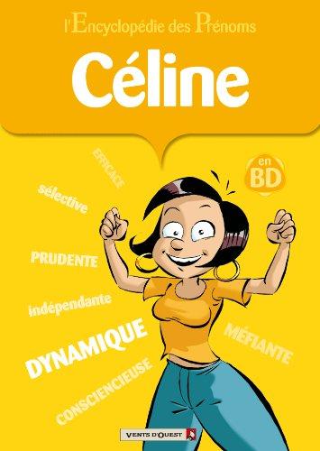 L'Encyclopédie des prénoms - Tome 40: Céline