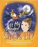 Is My Grandpa Santa's Elf?