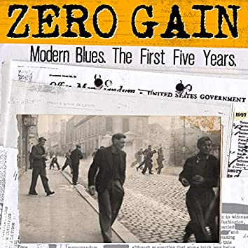 Modern Blues. The First Five Years.